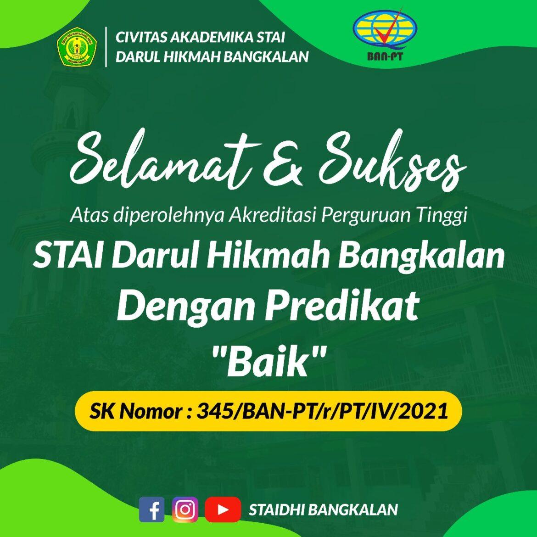 """Selamat dan Sukses, Akreditasi Perguruan Tinggi STAI Darul Hikmah Bangkalan Terakreditasi """"Baik"""""""