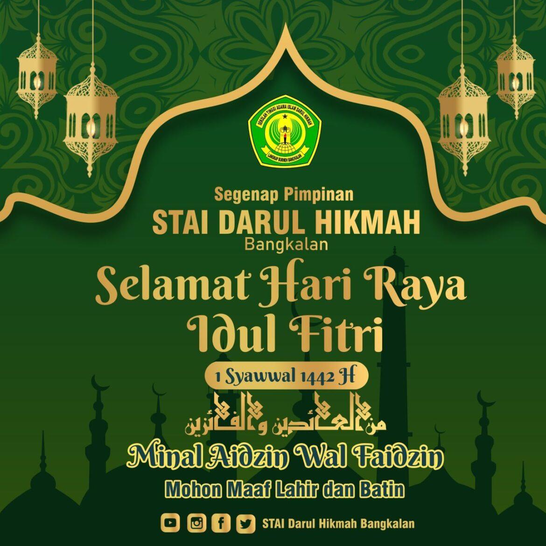 Selamat Hari Raya Idul Fitri 1442 H.